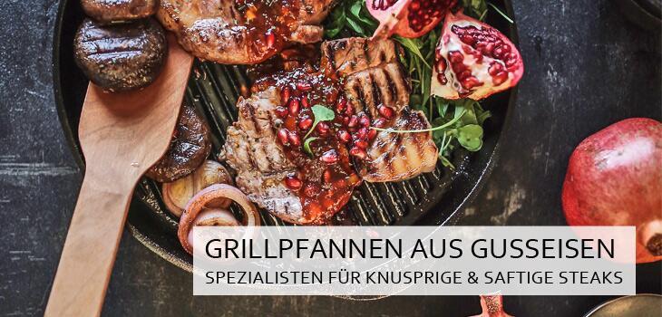Grillpfannen aus Gusseisen - Knuspriges & fettarmes Braten mit den typischen Grillstreifen