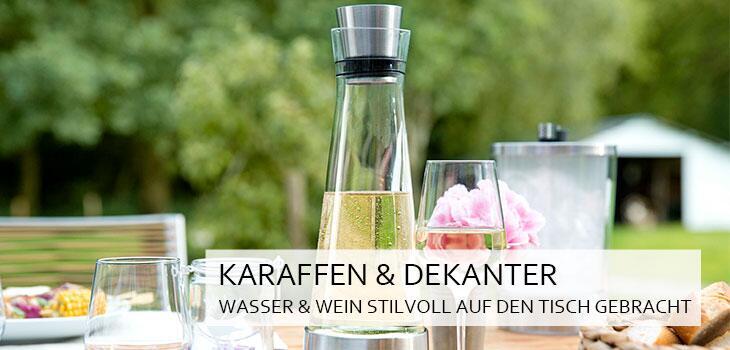 Karaffen & Dekanter - Wasser & Wein stilvoll auf den Tisch gebracht