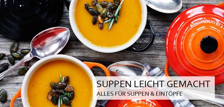 Suppen leicht gemacht - Alles für Suppen & Eintöpfe