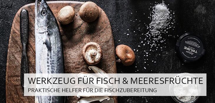 Werkzeug für Fisch & Meeresfrüchte - Praktische und hochwertige Helfer für die Fischzubereitung